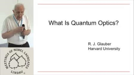 Roy Glauber (2010) - What is Quantum Optics? (Lecture + Discussion)