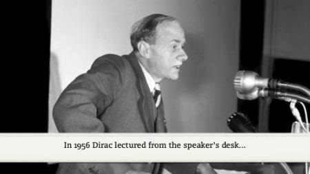 Paul Dirac (1956) - Electrons and the Vacuum