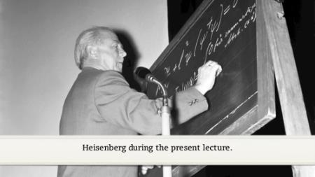 Werner Heisenberg (1956) - Problems in the theory of elementary particles (German presentation)
