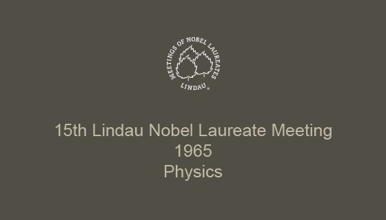15th Lindau Nobel Laureate Meeting (1965)