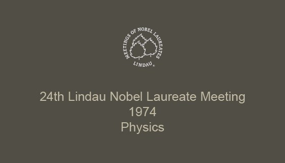 24th Lindau Nobel Laureate Meeting (1974)