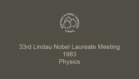 33rd Lindau Nobel Laureate Meeting (1983)