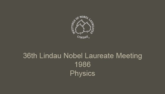 36th Lindau Nobel Laureate Meeting (1986)
