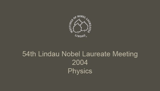54th Lindau Nobel Laureate Meeting (2004)
