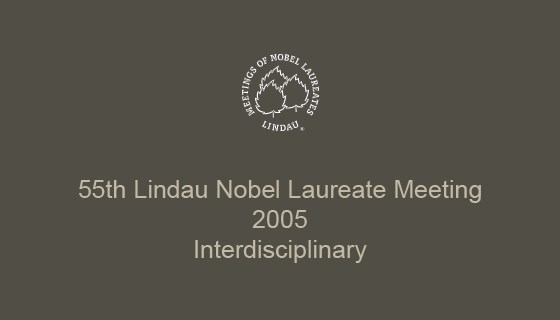55th Lindau Nobel Laureate Meeting (2005)