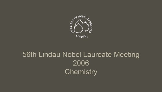 56th Lindau Nobel Laureate Meeting (2006)