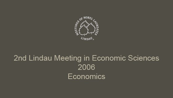 2nd Lindau Nobel Laureate Meeting on Economic Sciences (2006)